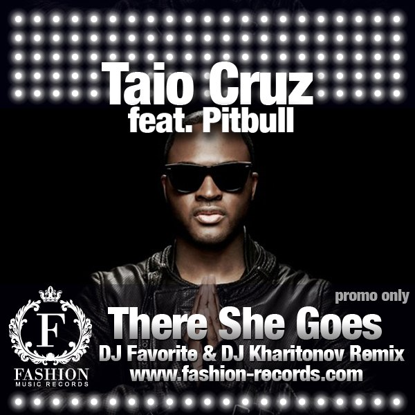 There She Goes Taio Cruz feat. Pitbull