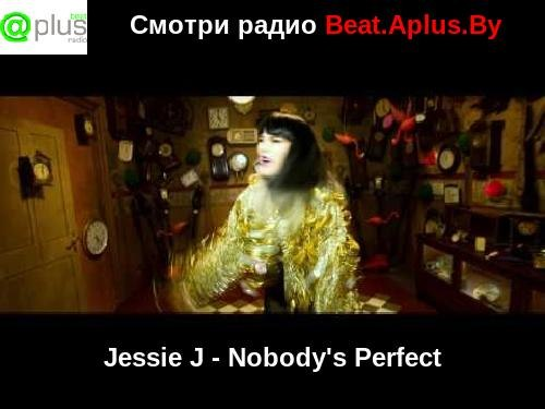 Nobodys Perfect Jessie J