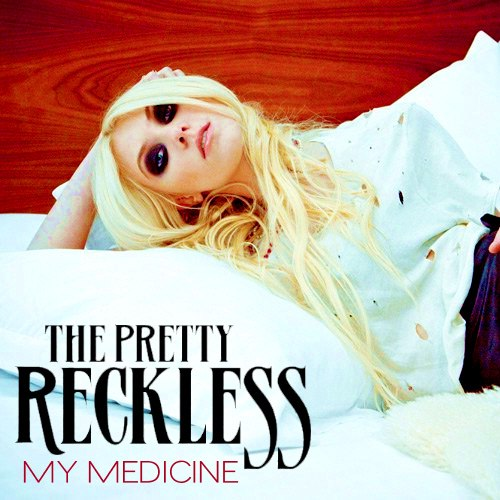 My Medicine The Pretty Reckless